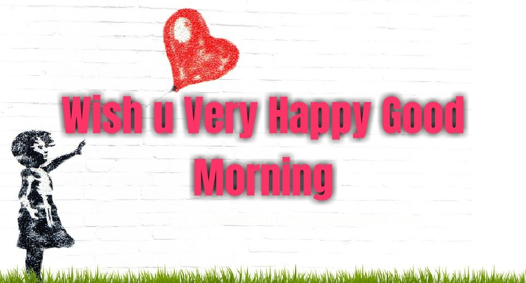 little girls with heart morning messages