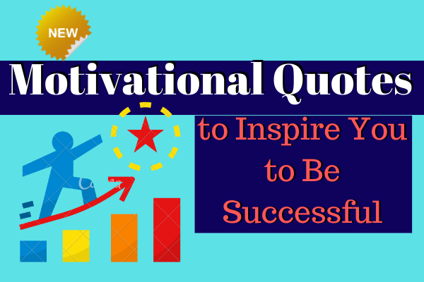 Latest Motivational Quotes