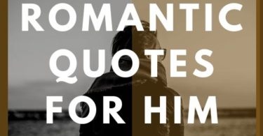 Top 60 Beautiful Romantic Quotes for him with Images