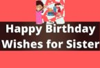 501 Best way to Happy Birthday Wishes for Sister