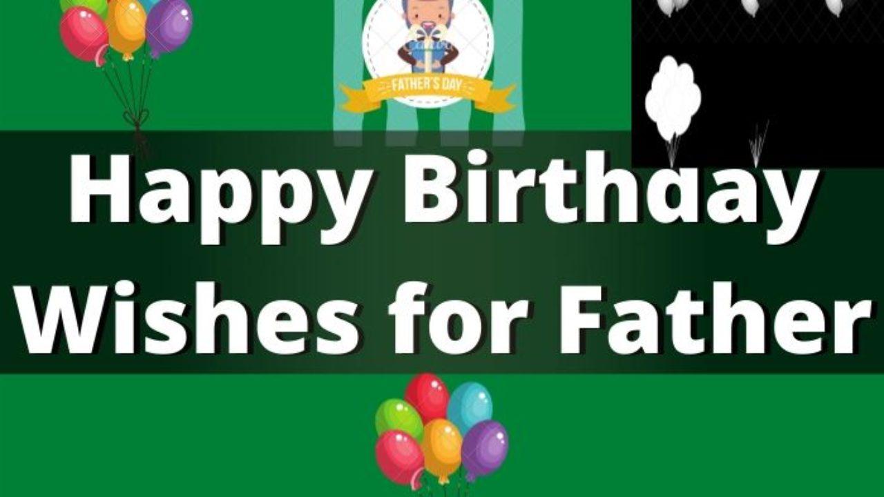 550 Happy Birthday Wishes For Papa Dad Happy Birthday Father